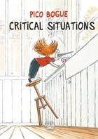 Pico Bogue - Volume 2 - Critical Situations by Alexis Dormal
