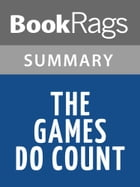The Games Do Count by Brian Kilmeade Summary & Study Guide by BookRags