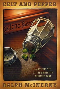 Celt and Pepper: A Mystery Set at the University of Notre Dame