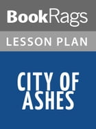 City of Ashes Lesson Plans by BookRags