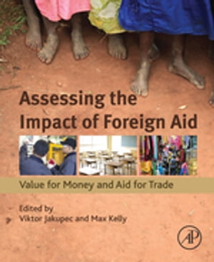 Assessing the Impact of Foreign Aid Value for Money and Aid for Trade