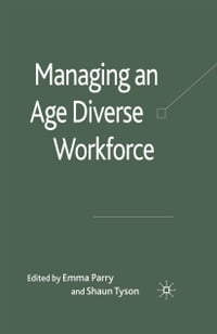 Managing an Age-Diverse Workforce