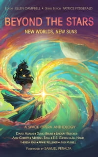 BEYOND THE STARS: New Worlds, New Suns: Beyond the Stars, #4