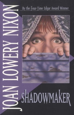 Book Shadowmaker by Joan Lowery Nixon