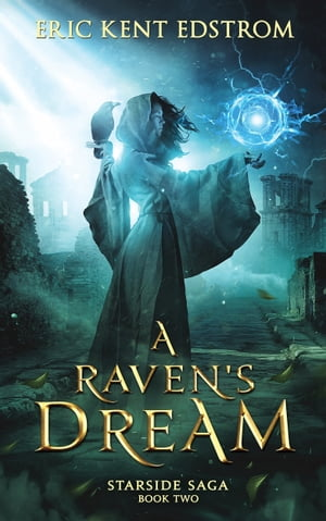 A Raven's Dream by Eric Kent Edstrom