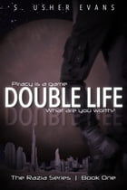 Double Life by S. Usher Evans