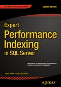 Expert Performance Indexing in SQL Server Deal