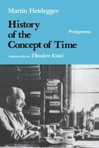 History of the Concept of Time: Prolegomena by Martin Heidegger