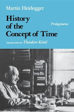 Book History of the Concept of Time: Prolegomena by Martin Heidegger