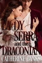 Lady Serra and the Draconian by Catherine Banks