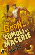 The Goon volume 3: Cumuli di macerie (Collection) by Eric Powell
