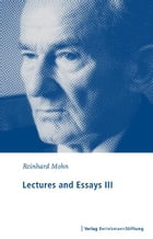 Lectures and Essays III: 1996 - 2006