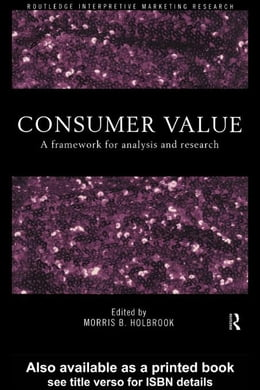 Book Consumer Value by Holbrook, Morris B.