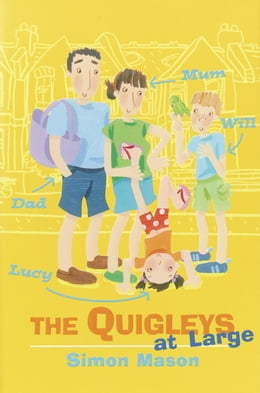 Book The Quigleys at Large by Simon Mason