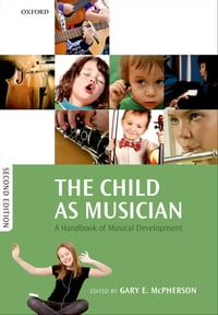 The Child as Musician: A handbook of musical development