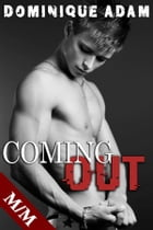 Coming Out Vol. 1: L'Initiation by dominique adam