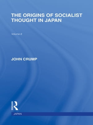 The Origins of Socialist Thought in Japan