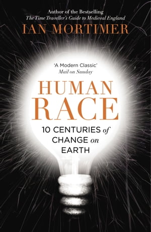 Human Race 10 Centuries of Change on Earth