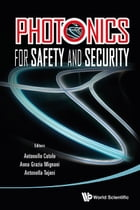 Photonics for Safety and Security by Antonello Cutolo