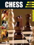 Chess: Skills - Tactics - Techniques by Jonathan Arnott