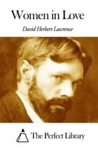 Women in Love by David Herbert Lawrence