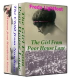 The Girl From Poor House Lane-Box Set by Freda Lightfoot