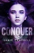 Conquer by Jamie Campbell