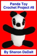 Panda Toy Crochet Project #8