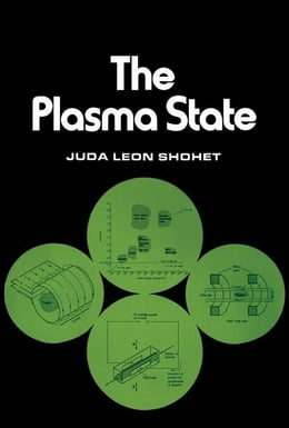 Book The Plasma State by Shohet, Juda