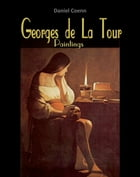 Georges de La Tour: Paintings by Daniel Coenn