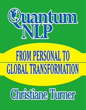 Quantum NLP From Personal to Global Transformation