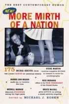 More Mirth of a Nation: The Best Contemporary Humor by Michael J. Rosen