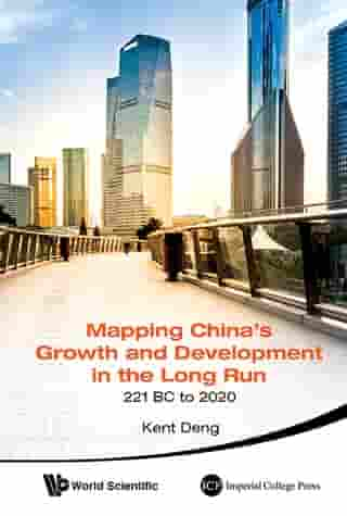 Mapping China's Growth and Development in the Long Run, 221 BC to 2020
