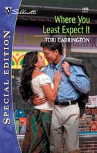Where You Least Expect It by Tori Carrington