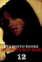 XXX Photo Books - Naughty But Nice Volume 12 by Madeleine David