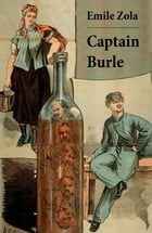 Captain Burle (Unabridged) by Émile Zola