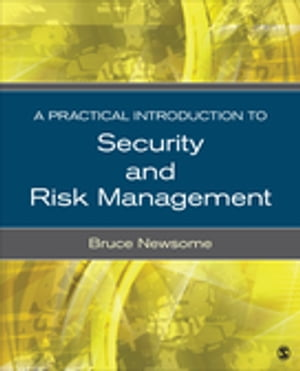 A Practical Introduction to Security and Risk Management