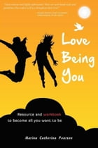 Love Being You by Marina Pearson