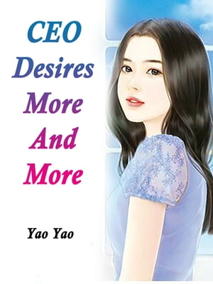 CEO Desires More And More: Volume 2