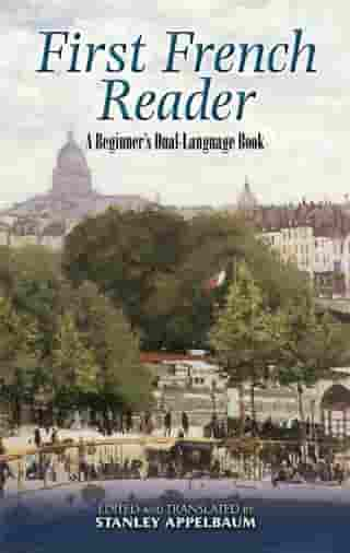 First French Reader: A Beginner's Dual-Language Book