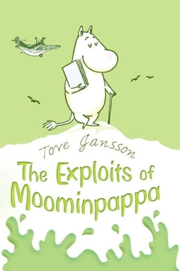 Book The Exploits of Moominpappa by Tove Jansson