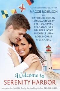 Welcome to Serenity Harbor: A Pine Tree State of Mind Anthology, #1
