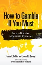 How to Gamble If You Must: Inequalities for Stochastic Processes