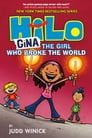 Hilo Book 7: Gina---The Girl Who Broke the World Cover Image