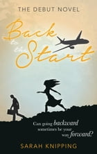 Back to the Start by Sarah Knipping