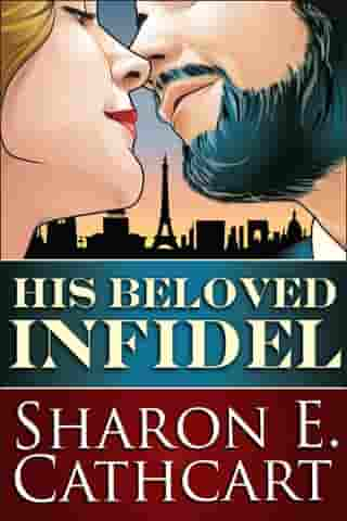 His Beloved Infidel by Sharon E. Cathcart