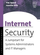 Internet Security: A Jumpstart for Systems Administrators and IT Managers