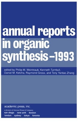 Book Annual Reports in Organic Synthesis 1993: 1993 by Weintraub, Philip M.