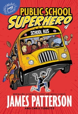 Book Public School Superhero by James Patterson