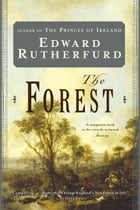 The Forest: A Novel by Edward Rutherfurd